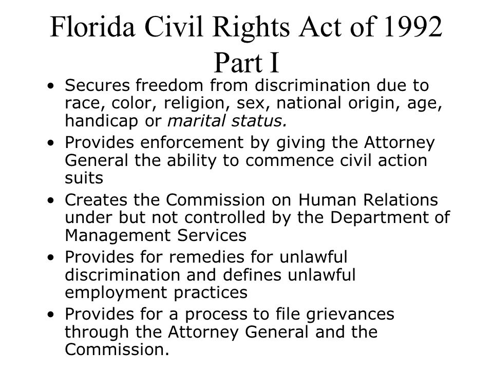 Florida Civil Rights Act of 1992 Part I