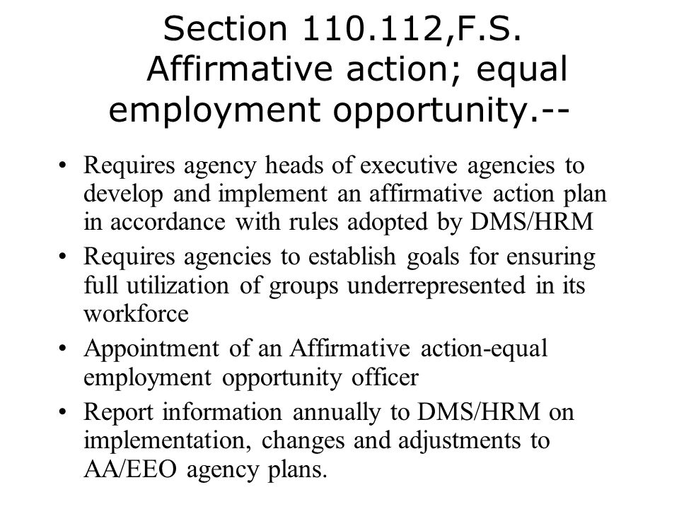 Section 110.112,F.S. Affirmative action; equal employment opportunity.--