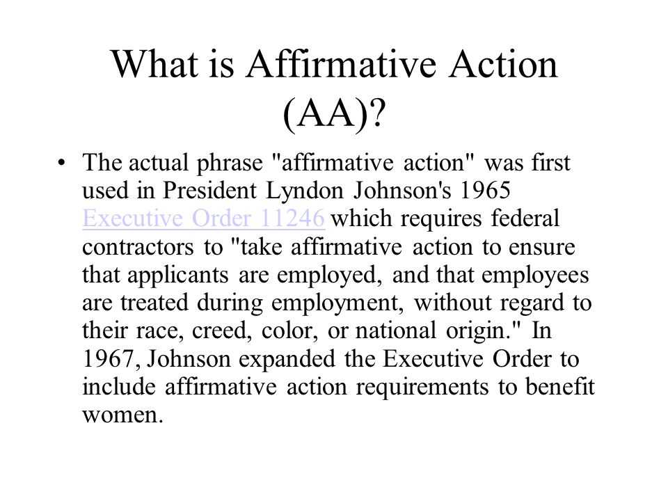 What is Affirmative Action (AA)
