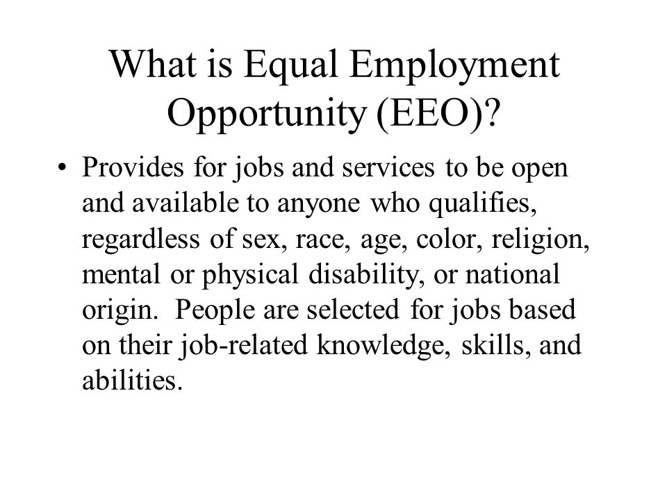 What is Equal Employment Opportunity (EEO)