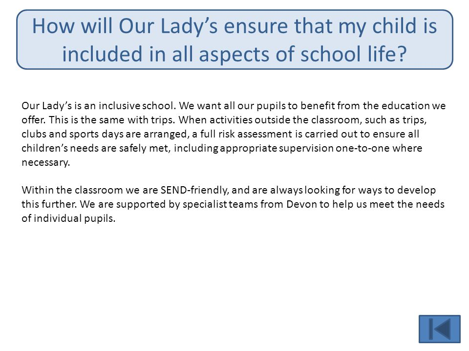 How will Our Lady's ensure that my child is included in all aspects of school life