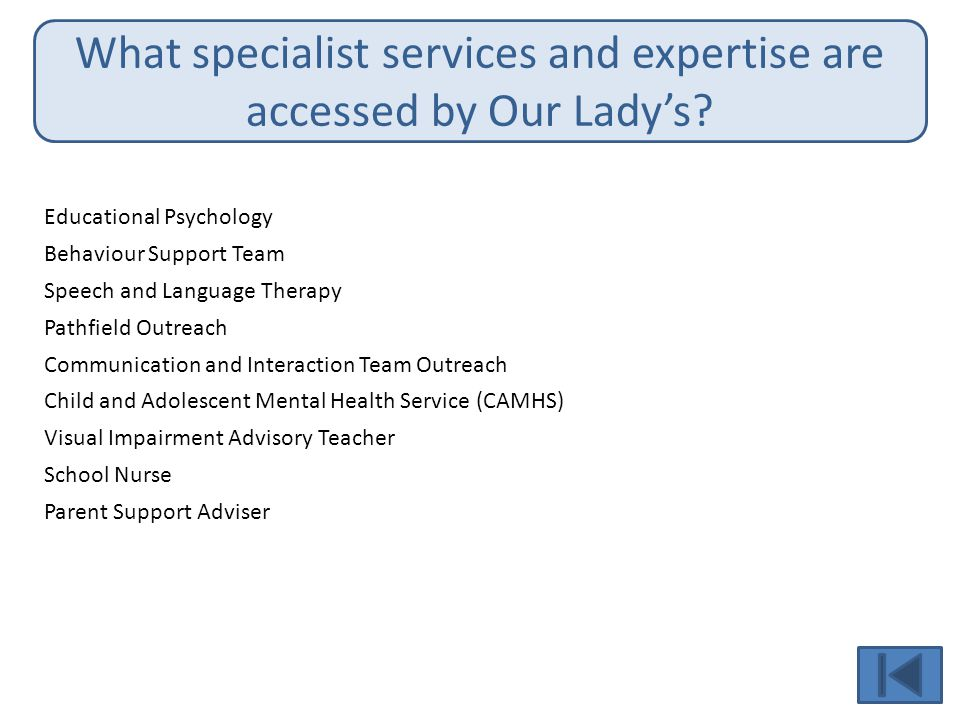 What specialist services and expertise are accessed by Our Lady's