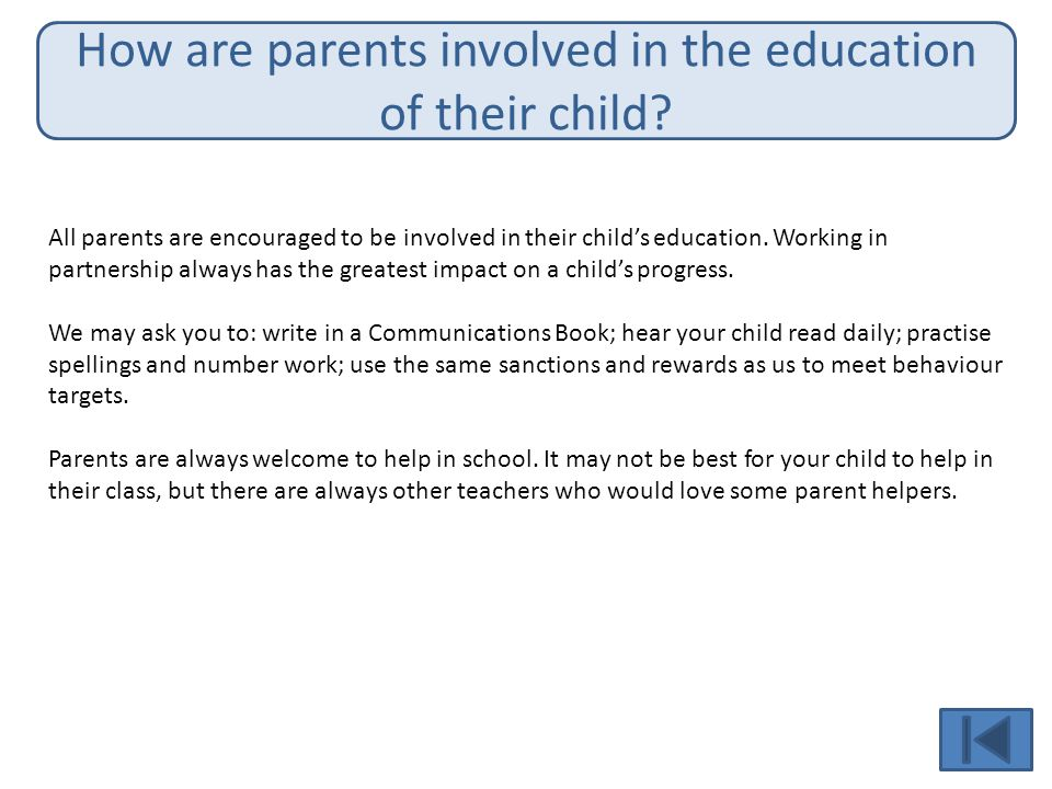 How are parents involved in the education of their child