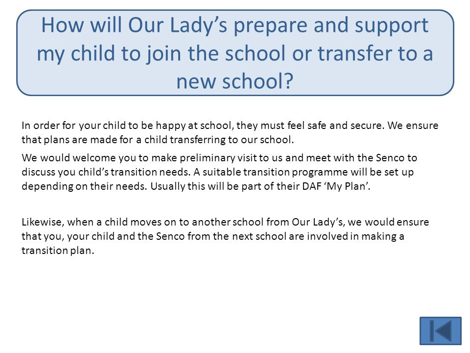 How will Our Lady's prepare and support my child to join the school or transfer to a new school