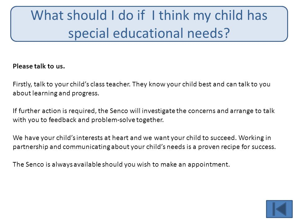 What should I do if I think my child has special educational needs