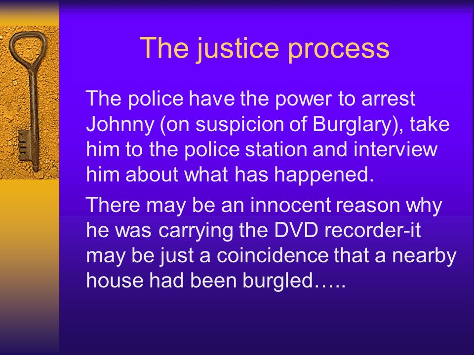 The justice process