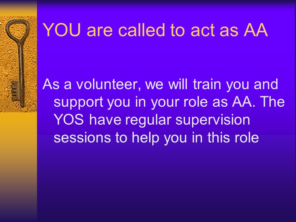 YOU are called to act as AA