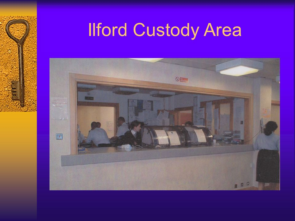Ilford Custody Area