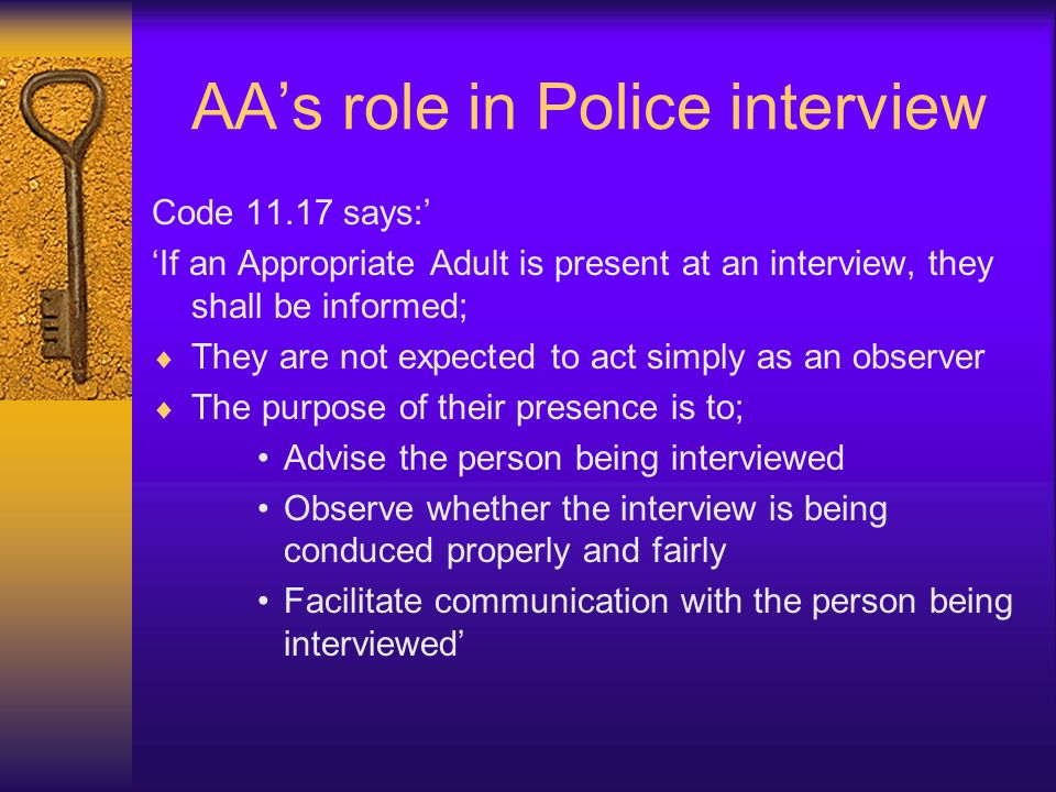 AA's role in Police interview