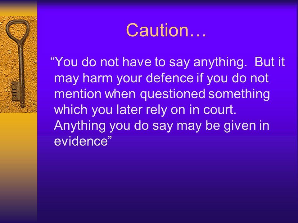 Caution…