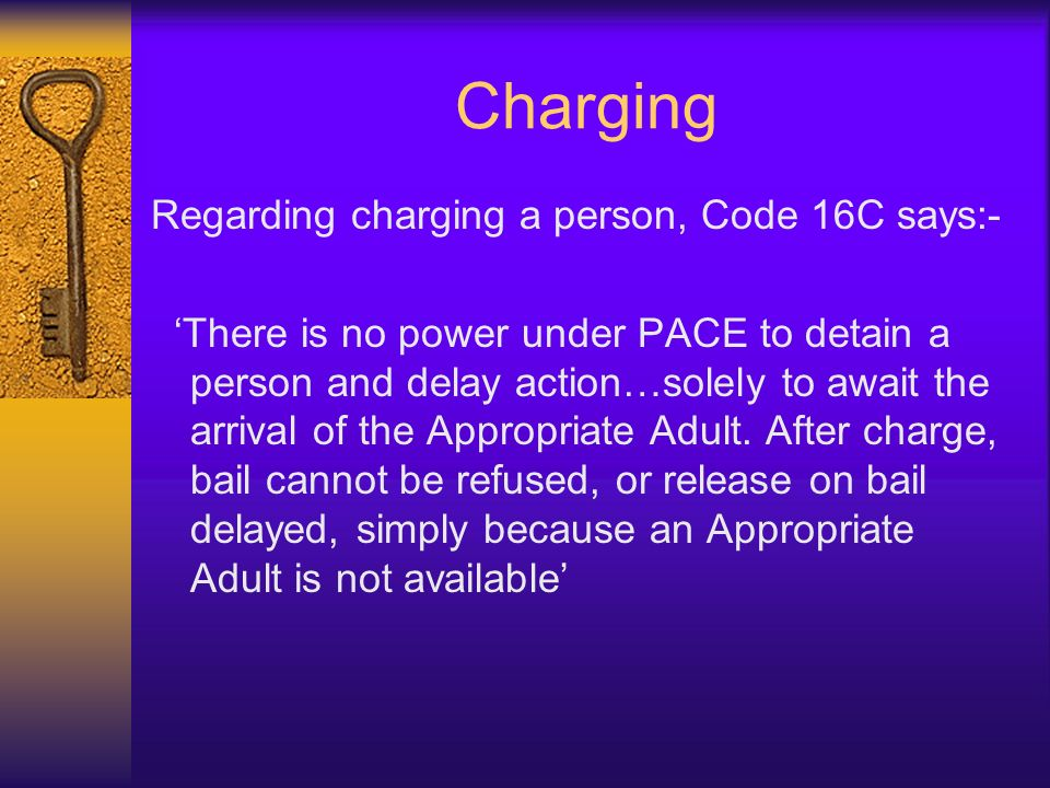 Charging Regarding charging a person, Code 16C says:-