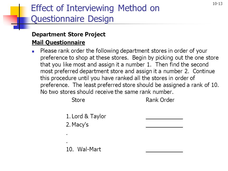 Effect of Interviewing Method on Questionnaire Design