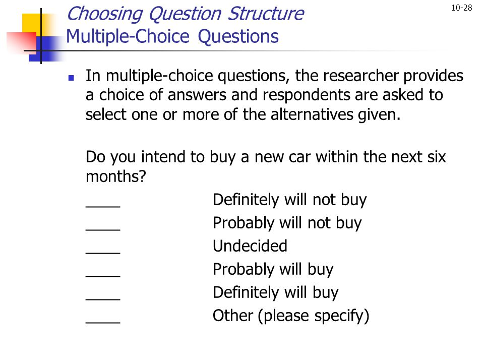 Choosing Question Structure Multiple-Choice Questions
