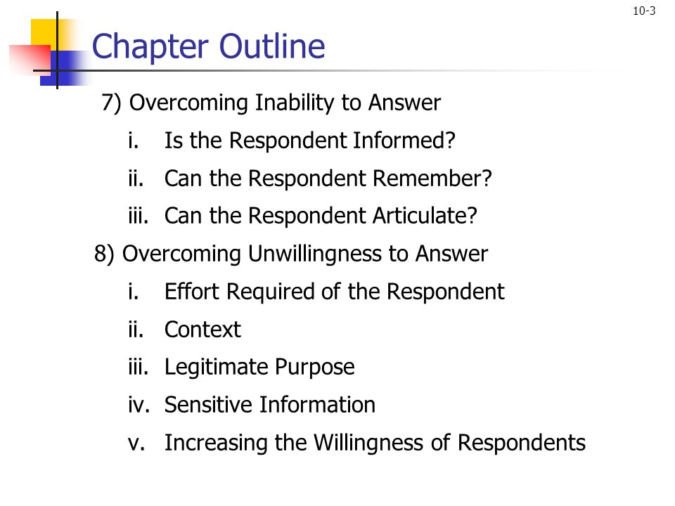 Chapter Outline 7) Overcoming Inability to Answer