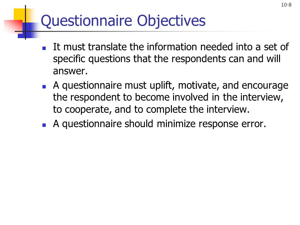 Questionnaire Objectives