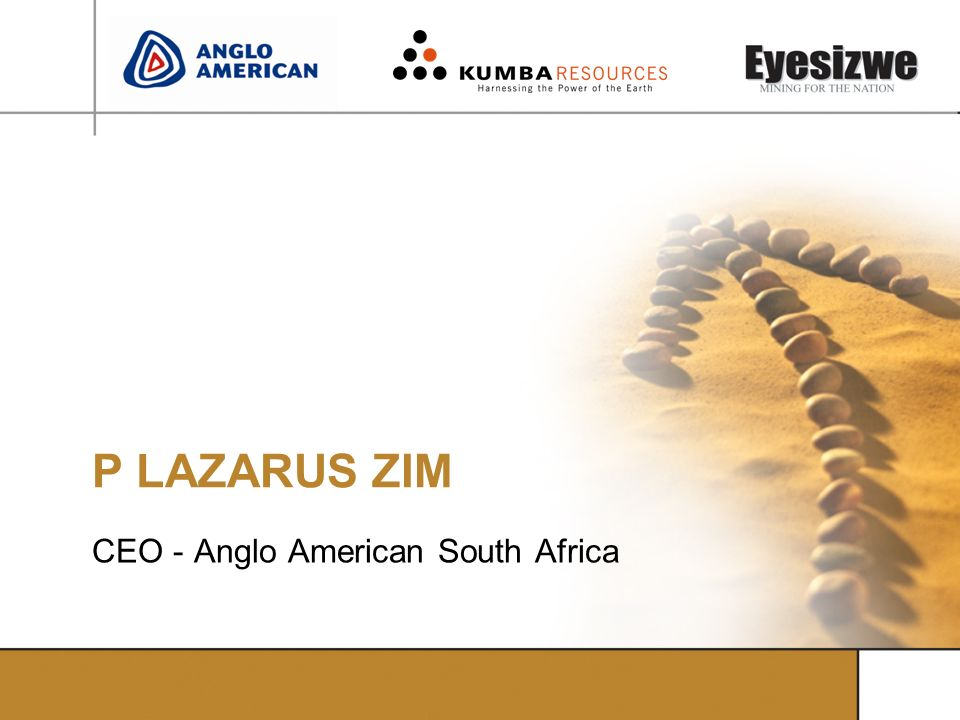CEO - Anglo American South Africa