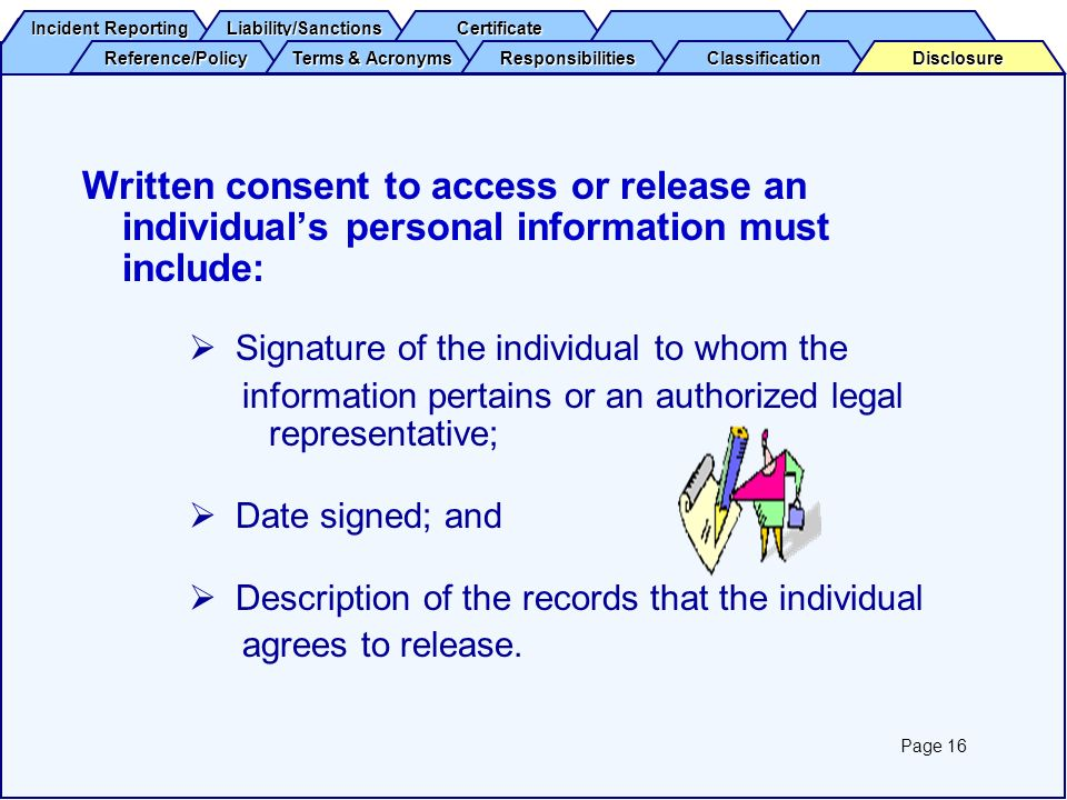 Written consent to access or release an individual's personal information must include: