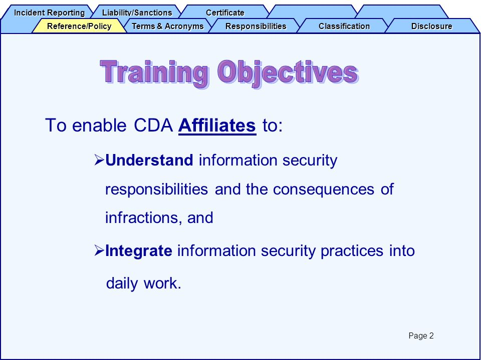 Training Objectives To enable CDA Affiliates to: