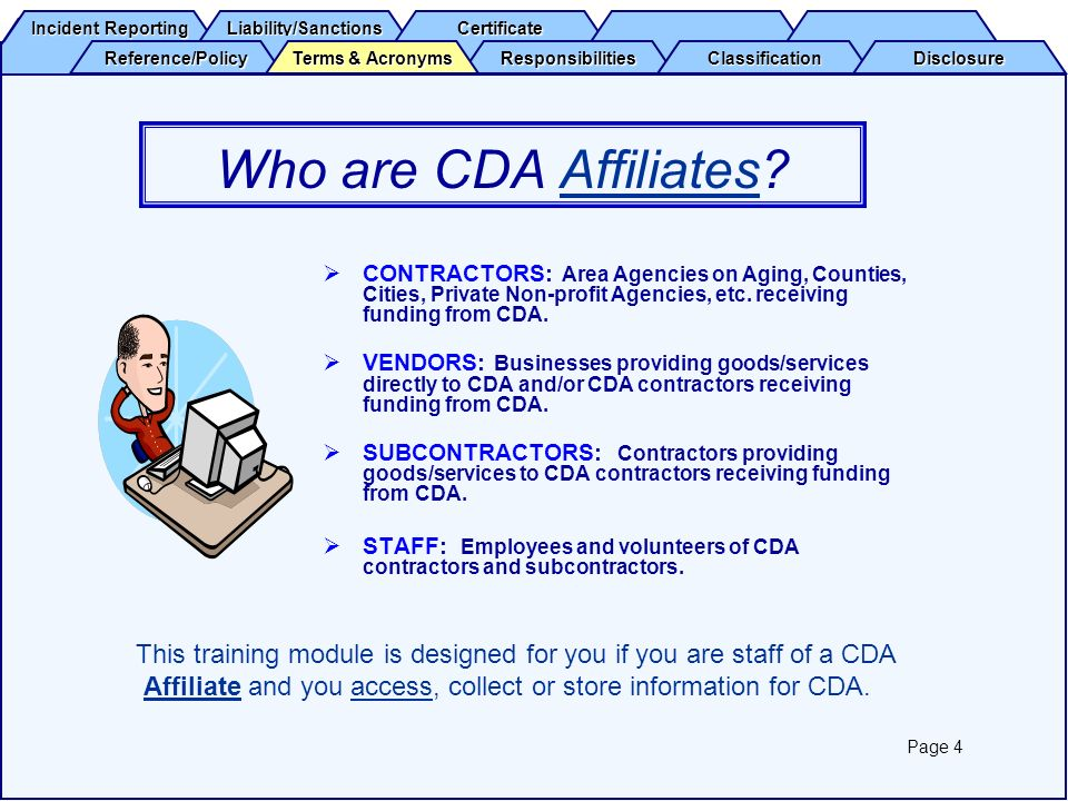 Who are CDA Affiliates CONTRACTORS: Area Agencies on Aging, Counties, Cities, Private Non-profit Agencies, etc. receiving funding from CDA.