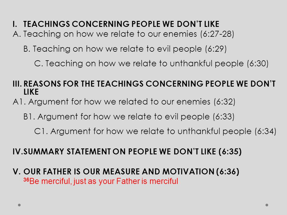 I. TEACHINGS CONCERNING PEOPLE WE DON'T LIKE