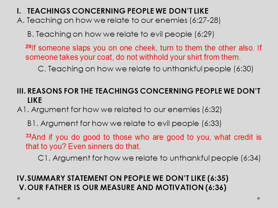 I. TEACHINGS CONCERNING PEOPLE WE DON'T LIKE A