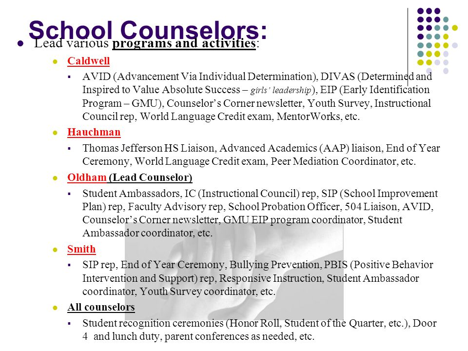 School Counselors: Lead various programs and activities: Caldwell