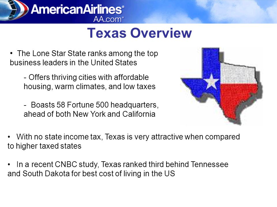 Texas Overview The Lone Star State ranks among the top business leaders in the United States.