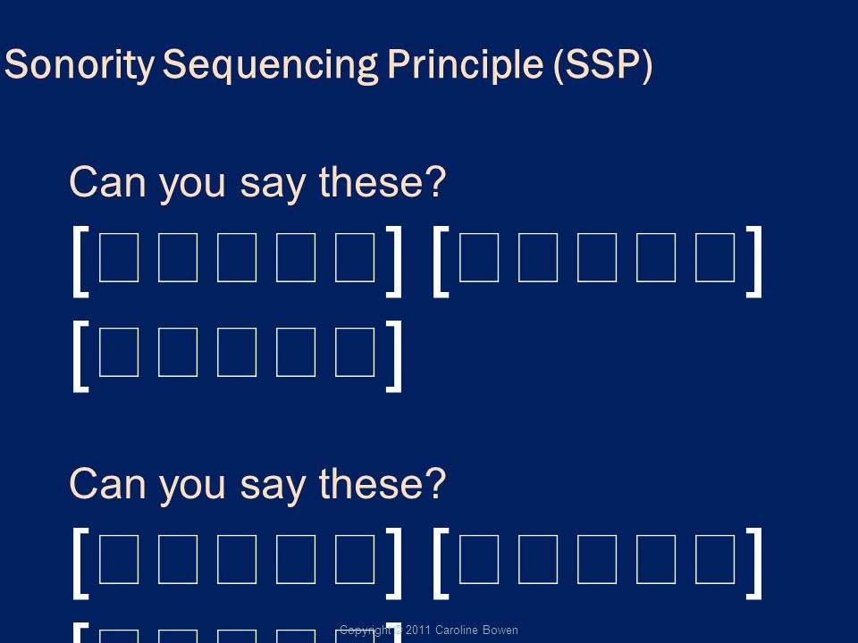 Sonority Sequencing Principle (SSP)