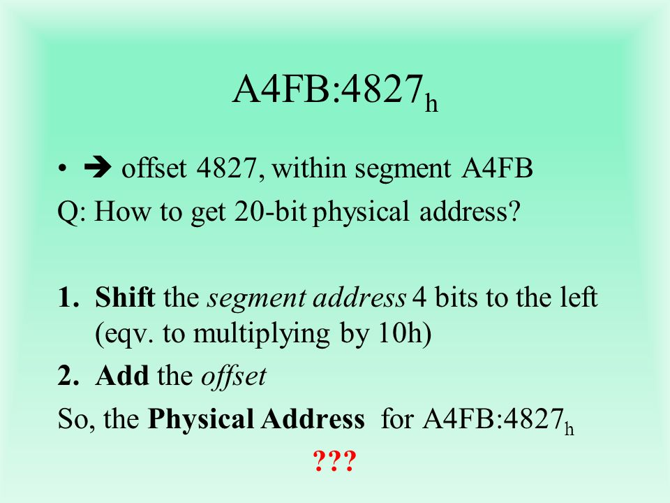A4FB:4827h  offset 4827, within segment A4FB