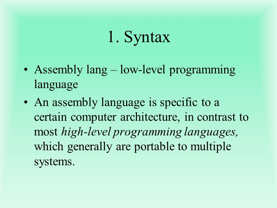 1. Syntax Assembly lang – low-level programming language