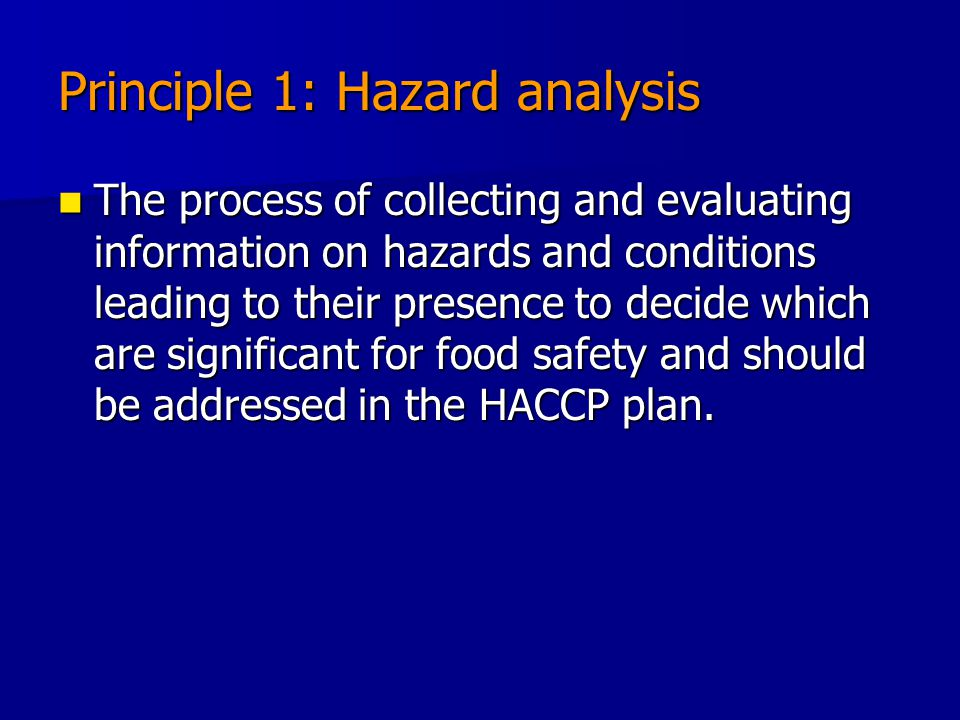 Principle 1: Hazard analysis