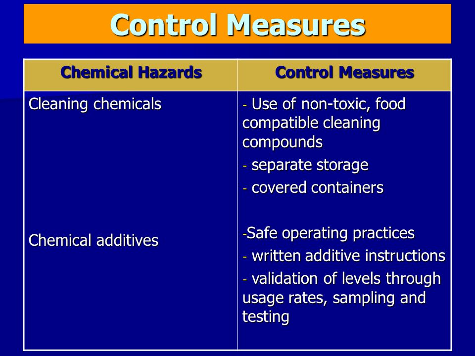 Control Measures Chemical Hazards Control Measures Cleaning chemicals