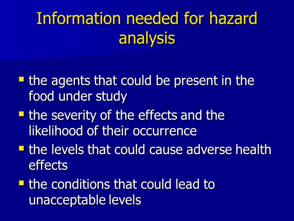 Information needed for hazard analysis