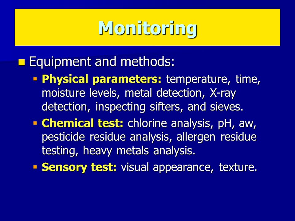 Monitoring Equipment and methods: