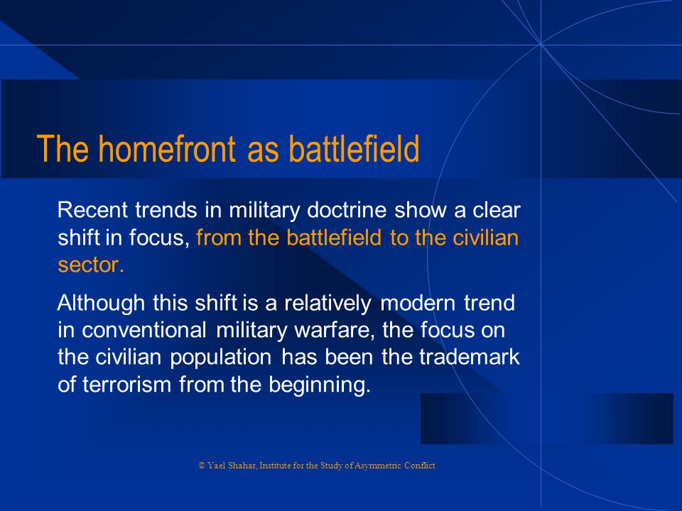 The homefront as battlefield
