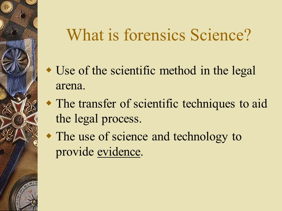 What is forensics Science