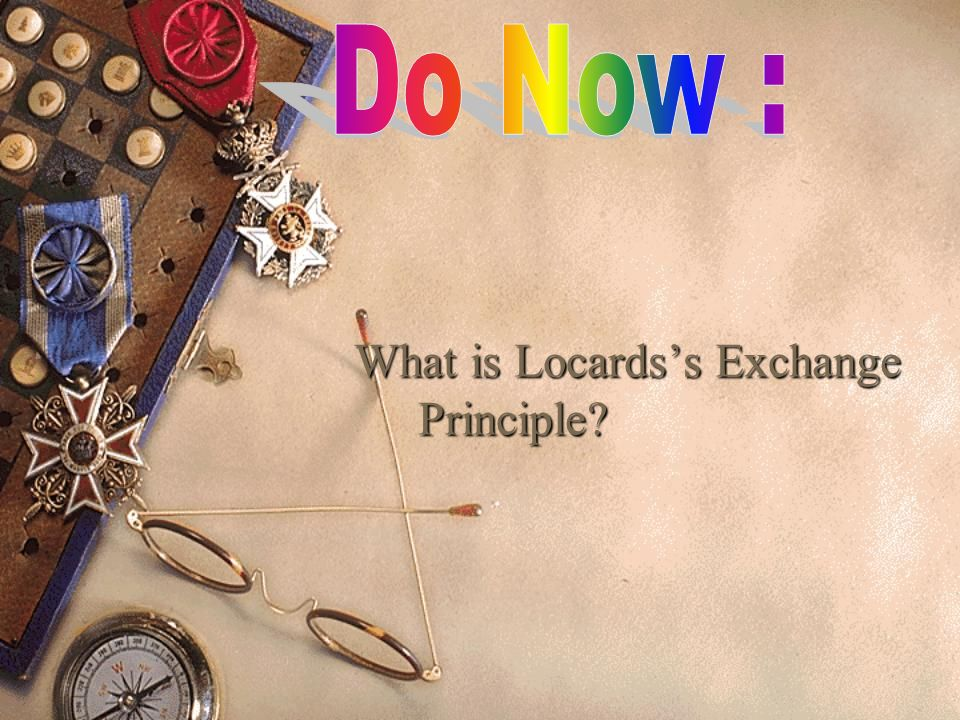 What is Locards's Exchange Principle
