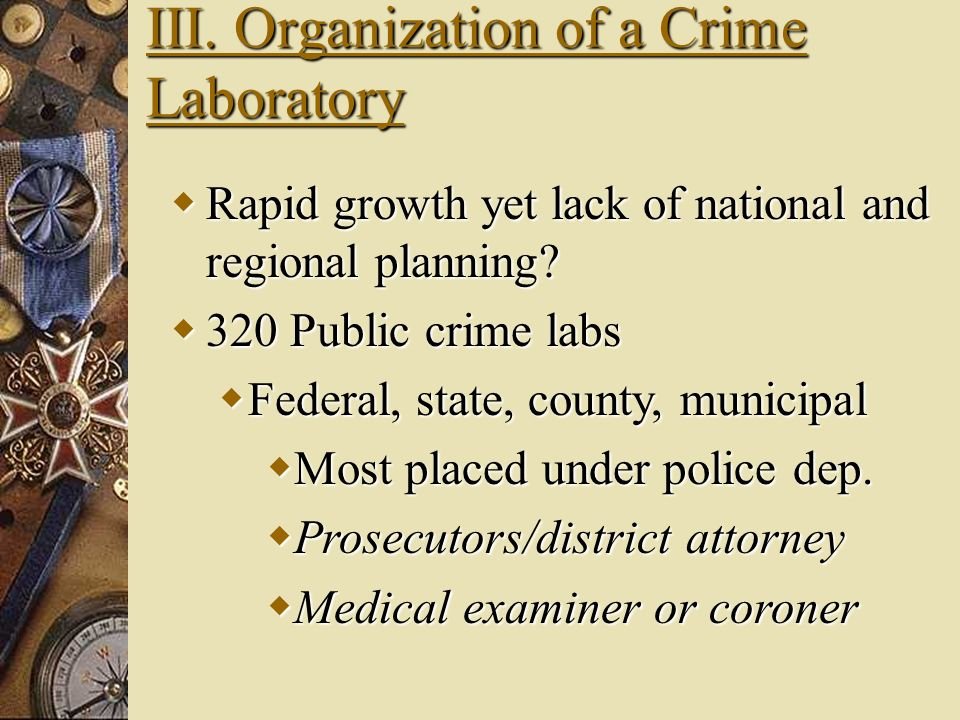 III. Organization of a Crime Laboratory