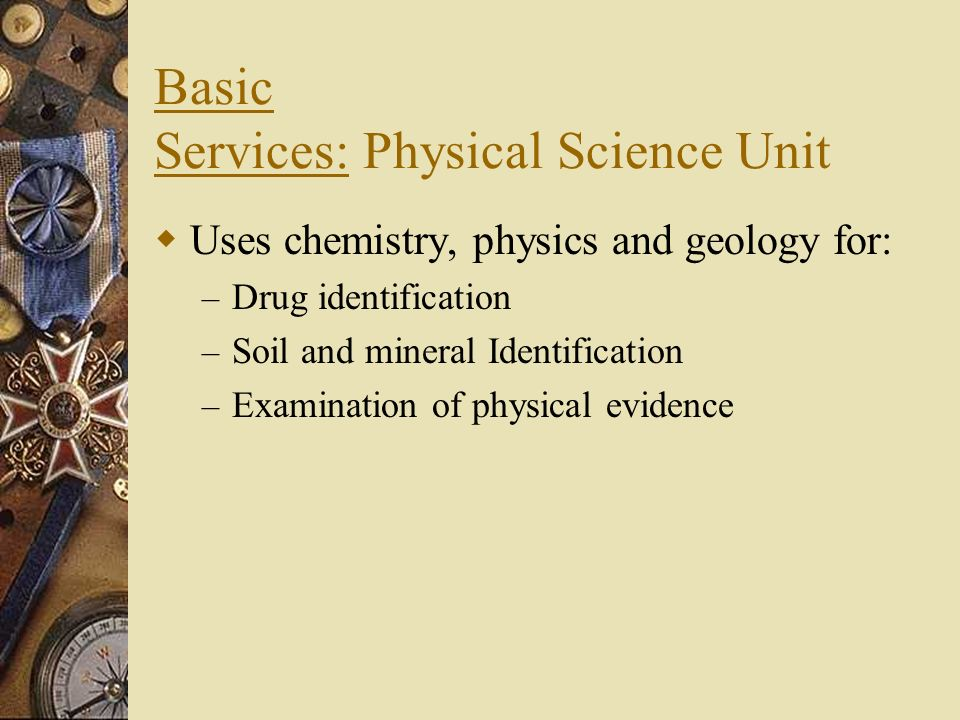 Basic Services: Physical Science Unit