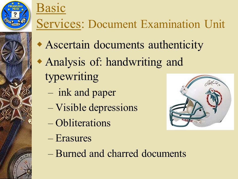 Basic Services: Document Examination Unit