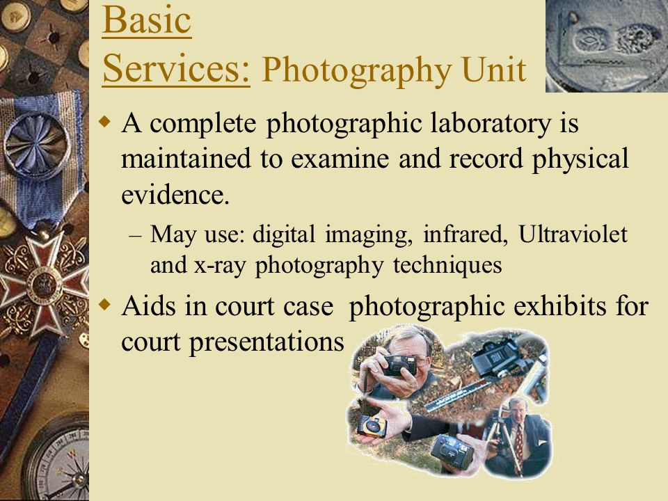 Basic Services: Photography Unit