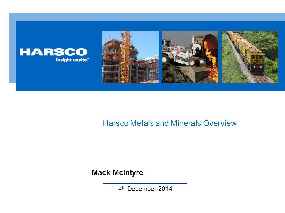 1 3 2 4 Harsco s Core Ideology Core Purpose Core Values