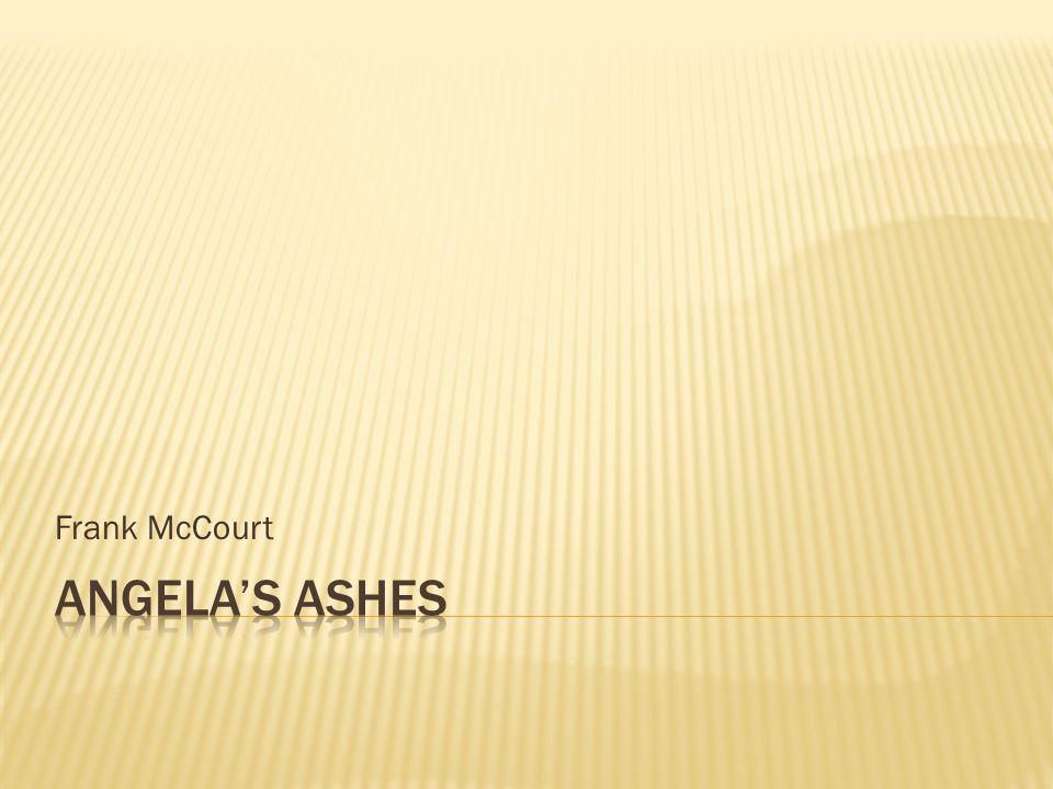 Frank McCourt Angela's Ashes