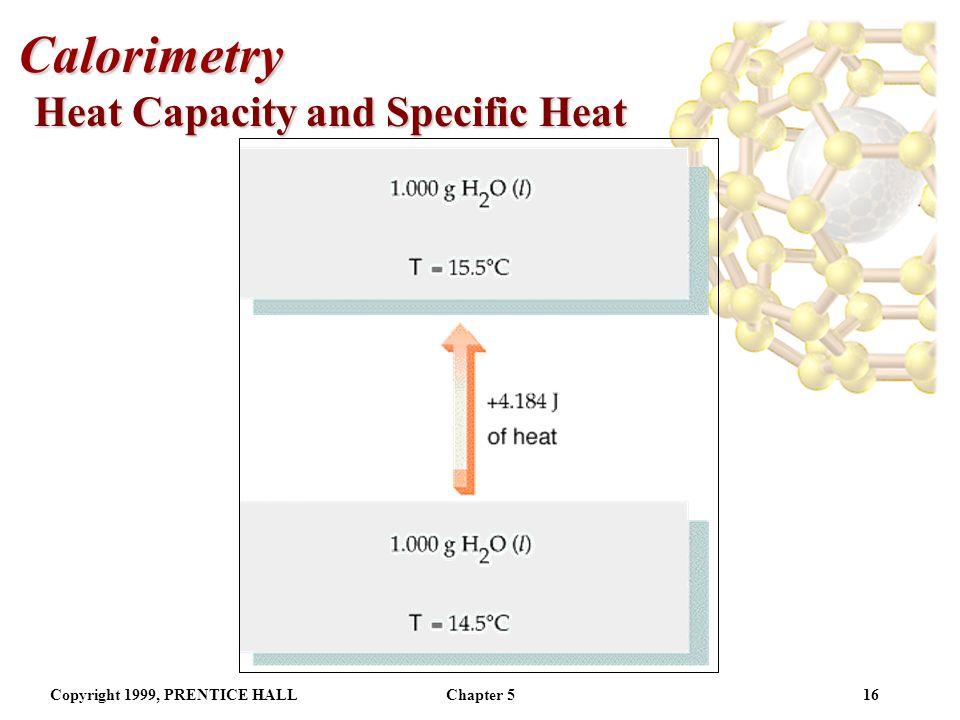 Calorimetry Heat Capacity and Specific Heat