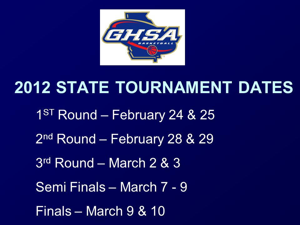 2012 STATE TOURNAMENT DATES