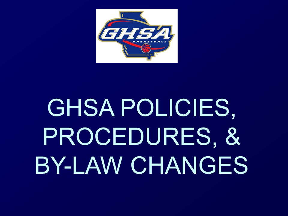 GHSA POLICIES, PROCEDURES, & BY-LAW CHANGES