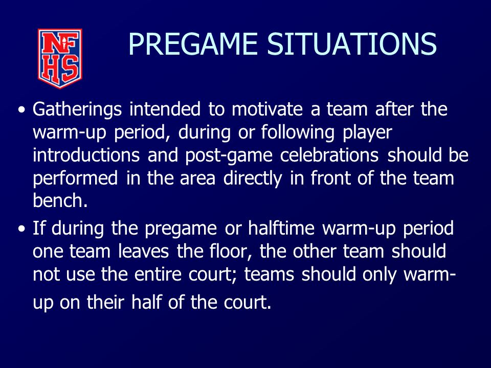 PREGAME SITUATIONS