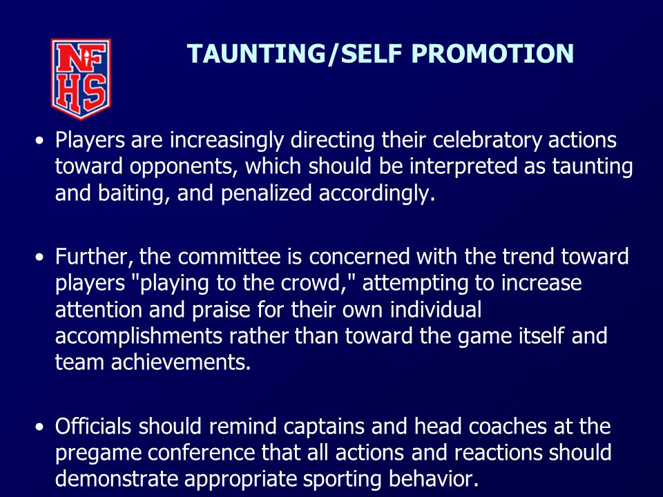 TAUNTING/SELF PROMOTION