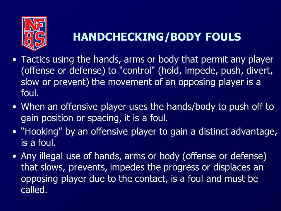 HANDCHECKING/BODY FOULS