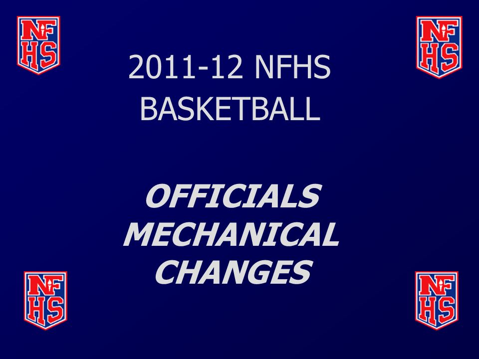 OFFICIALS MECHANICAL CHANGES